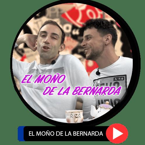 EL MOÑO DE LA BERNARDA