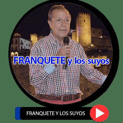 FRANQUETE y los suyos